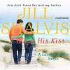 It's in His Kiss Audiobook – Unabridged Jill Shalvis (Author), Suehyla El Attar (Narrator), Hachette Audio (Publisher) - Jill Shalvis