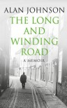 The Long and Winding Road - Alan Johnson