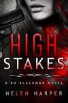 High Stakes (Bo Blackman Book 3) - Helen   Harper