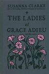 The Ladies of Grace Adieu - Susanne Clarke