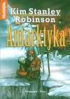 Antarktyka - Kim Stanley Robinson