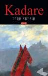 Përbindëshi - Ismail Kadare