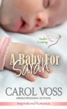 A Baby for Sarah (Noah's Crossing,#4) - Carol Voss