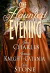 One Haunted Evening - Ava Stone, Jerrica Knight-Catania, Jane Charles