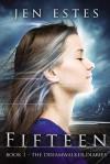 Fifteen - Jen Estes