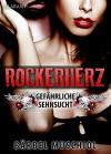 Rockerherz. Erotischer Roman - Bärbel Muschiol