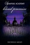 Blood Promise  - Richelle Mead, Harisa Permatasari