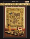 Simply Primitive: Rug Hooking, Punchneedle, and Needle Felting (That Patchwork Place) - Pat Cross