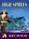 High Spirits - Alice Duncan