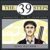 The Thirty-Nine Steps - John Buchan, B.J. Harrison