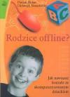 Rodzice offline? - Florian Huber, Christoph Neuschaffer
