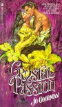 Crystal Passion - Jo Goodman