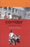 Corridor: A Graphic Novel - Sarnath Banerjee