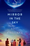 Mirror in the Sky - Aditi Khorana