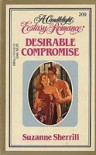 Desirable Compromise (Candlelight Ecstasy Romance, #209) - Suzanne Sherrill