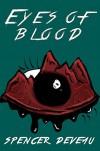 Eyes of Blood (Redwick Novellas Book 1) - Spencer DeVeau