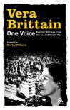 One Voice: Pacifist Writings from the Second World War - Vera Brittain
