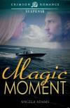 Magic Moment - Angela Adams