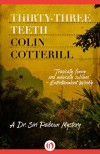 Thirty-Three Teeth (Dr. Siri Mysteries Book 2) - Colin Cotterill