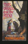 Grail And The Ring - Teresa Edgerton