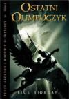 Ostatni Olimpijczyk (Percy Jackson i Bogowie Olimpijscy, #5) - Rick Riordan, Agnieszka Fulińska