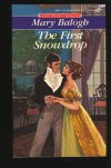 The First Snowdrop (Signet Regency Romance) - Mary Balogh
