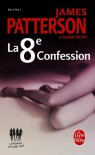 La 8ème Confession - James Patterson