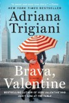 Brava, Valentine: A Novel - Adriana Trigiani
