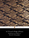 As I Crossed a Bridge of Dreams: Recollections of a Woman in 11th-Century Japan - Sarashina, Ivan Morris