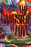 The Gangster of Love - Jessica Hagedorn