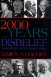 2000 Years of Disbelief - James A. Haught