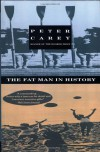 The Fat Man in History - Peter Carey