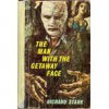 The Man With The Getaway Face (Parker, #2) - Richard Stark