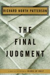 The Final Judgment - Richard North Patterson