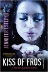 Kiss of Frost (Mythos Academy Series #2) -