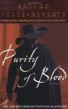 Purity of Blood - Arturo Pérez-Reverte, Margaret Sayers Peden