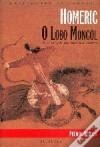 O Lobo Mongol - Homéric