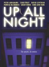 Up All Night: A Short Story Collection - Laura Geringer, Peter Abrahams, Libba Bray, David Levithan, Patricia McCormick, Sarah Weeks, Gene Luen Yang, Ariel Pollak