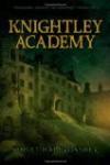 Knightley Academy by Haberdasher, Violet [Hardcover] - Vio.. Haberdasher