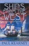 Ships from the West - Paul Kearney