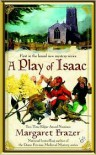 A Play of Isaac - Margaret Frazer