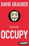 Inside Occupy - David Graeber, Bernhard Schmid