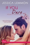 If You Dare - Jessica Lemmon
