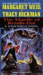 The Mantle of Kendis-Dai - Margaret Weis, Tracy Hickman