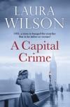 A Capital Crime - Laura Wilson