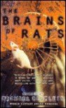The Brains of Rats - Michael Blumlein