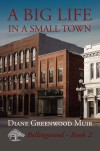 A Big Life in a Small Town - Diane Greenwood Muir