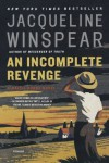 An Incomplete Revenge (Maisie Dobbs Book 5) - Jacqueline Winspear
