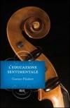 L'educazione sentimentale - Gustave Flaubert