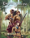 Empire of Ruins (The Hunchback Assignments #3) - Arthur Slade